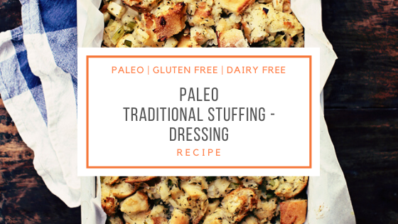Paleo traditional Stuffing Recipe