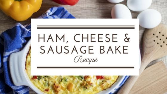 Ham, Cheese & Sausage Bake