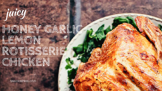 honey garlic lemon rotisserie chicken
