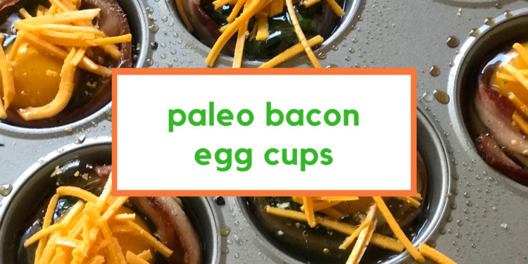 paleo bacon egg cups