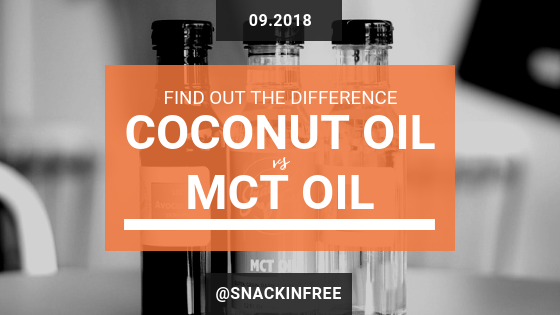 MCT oil vs Coconut Oil_Snackin Free Blog