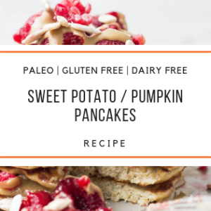 paleo SWEET POTATO _ PUMPKIN PANCAKES Recipe_Snackin Free_Blog
