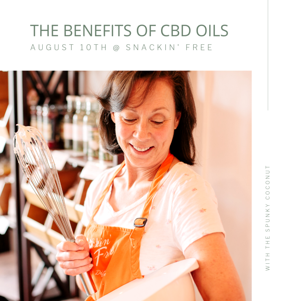 CBD Oil Benefits with Snackin' Free and Spunky Coconut