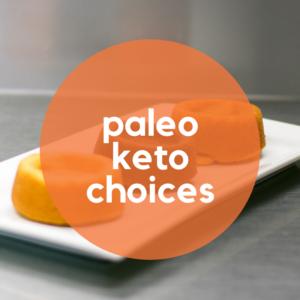 Paleo Keto Choices
